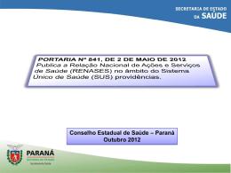 Apresentacão RENASES - Conselho Estadual de Saúde