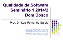 Seminário - Prof. Dr. Luis Fernando Garcia