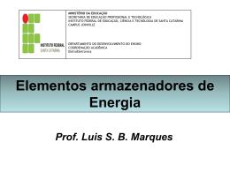 Elementos armazenadores de energia