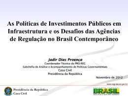 As Políticas de Investimentos Públicos em Infraestrutura e os
