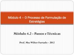 Módulo 4.2 - Formulação da Estratégia - Passos e Técnicas