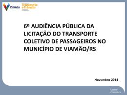 6º Audiência de Rede Transporte Viamão