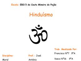 Hinduismo - Agrupamento de Escolas do Couto Mineiro do Pejão