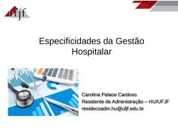 Gestão Hospitalar (2) por Carolina Cardoso