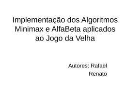 Implementação dos Algoritmos Minimax e AlfaBeta aplicados ao