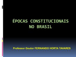 constituição brasileira 1988 - Faculdade de Direito da UNL
