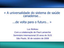 Luc Boileau - Sistema Saude SP