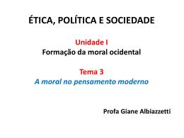 ÉTICA MODERNA A ética antropocêntrica