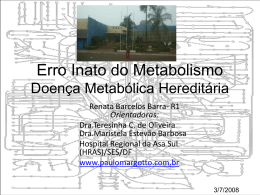 Caso Clínico: Erro Inato do Metabolismo