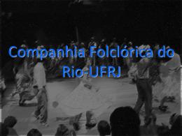 Companhia Folclórica do Rio-UFRJ