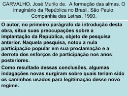 Q1.CARVALHO, José Murilo de – A formação - aula 13