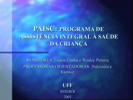 PAISC: PROGRAMA DE ASSISTÊNCIA INTEGRAL À SAÚDE DA
