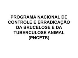 PROGRAMA NACIONAL DE CONTROLE E ERRADICAÇÃO DA