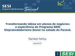 a experiência do Programa SESI Empreendedorismo Social no