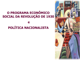 O PROGRAMA ECONÔMICO SOCIAL DA REVOLUÇÃO DE 1930 e