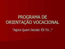 PROGRAMA DE ORIENTAÇÃO VOCACIONAL