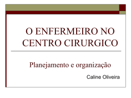 O ENFERMEIRO NO CENTRO CIRURGICO Planejamento e