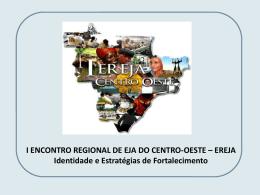 I EREJA / Centro-Oeste - Portal dos Fóruns de EJA