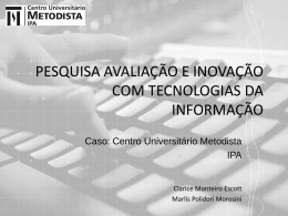 Caso: Centro Universitário Metodista IPA