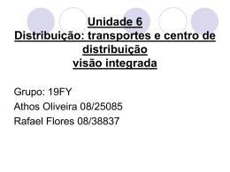 Unidade 6 Distribuição: transportes e centro de