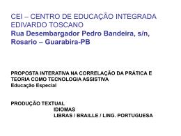 CEI – CENTRO DE EDUCAÇÃO INTEGRADA EDIVARDO