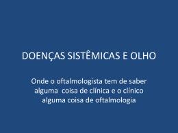 DOENÇAS SISTÊMICAS E OLHO