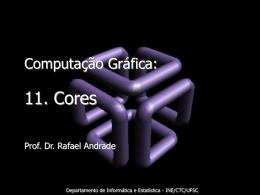 Processamento de Sinais a Cores - Departamento de Informática e