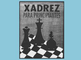 O TABULEIRO de xadrez na posição inicial. No