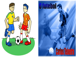 Carlos Teixeira - O Futebol