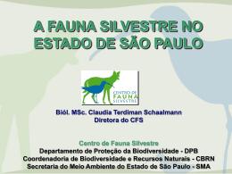 A proteção à fauna e a Secretaria Estadual do Meio Ambiente