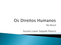 Os Direitos Humanos - cultura e diversidade brasileiras
