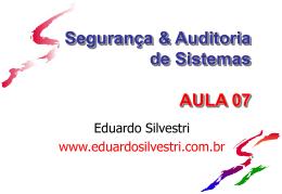 POLSEG-Aula07 - Professor Eduardo Silvestri