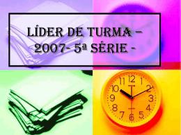 REPRESENTANTE DE TURMA – 2007