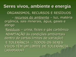 Seres vivos, ambiente e energia – tópico 4 – modulo 1