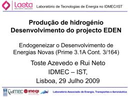 Produção de hidrogénio - desenvolvimento do projecto EDEN