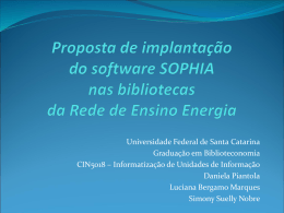 Proposta de implantação do software SOPHIA nas bibliotecas da