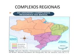 COMPLEXOS REGIONAIS