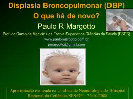 Displasia Broncopulmonar (DBP)