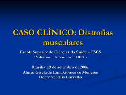 Caso Clínico: Distofias musculares