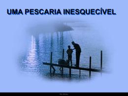 Pescaria Inesquecivel