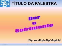 Dor e Sofrimento - Sérgio Biagi Gregorio