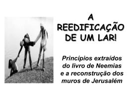 A REEDIFICAÇÃO DE UM LAR!