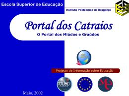 Portal dos Catraios O Portal dos Miúdos e Graúdos