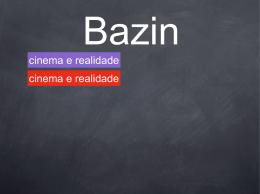 Bazin Cinema e realidade - Quem tem medo da teoria do cinema?