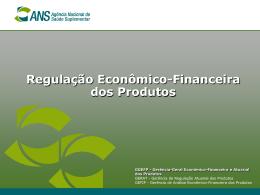 Regulação Econômico-Financeira_Produtos