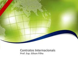 Contratos Internacionais Prof. Esp. Gilson Filho