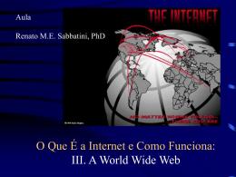 O Que É a Internet e Como Funciona