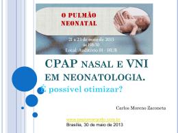 CPAP nasal e VNI em neonatologia.