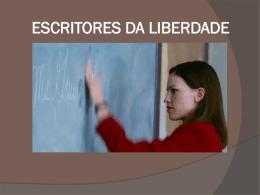 escritores da liberdade - Universidade Castelo Branco