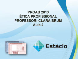 proab 2013 ética profissional – aula 2